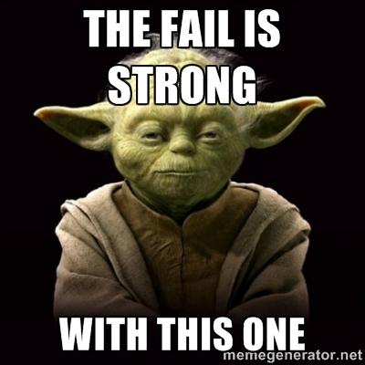 Yoda fail